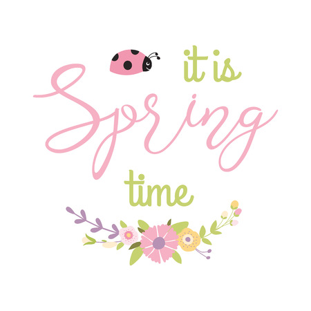 Inspiration spring quote It is Spring time into gentle floral wreath decorative flowers bouquet ladybug Ilustração