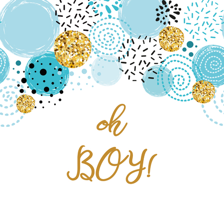 Phrase Oh boy cute baby shower border decorated blue gold glitter round elements Birthdauy invitation. Vector illustration. Black blue golden male design for cards banners label background print logo.