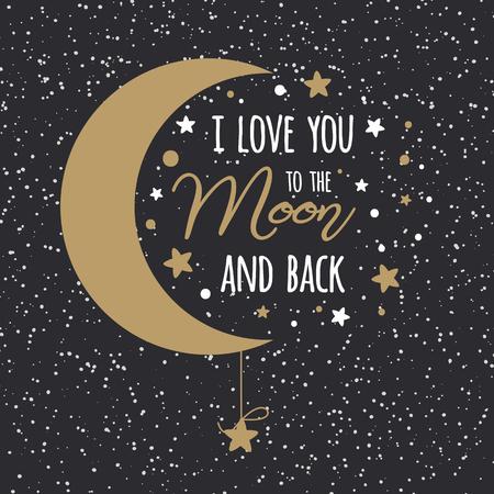 Kocham cię ... na księżycu i plecach. St Valentines Day inspirujący cytat złoty księżyc niebo pełne gwiazd