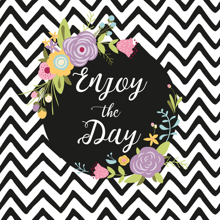 Romantic floral wreath with quote Enjoy the day. Card template. Cute hand drawn meadow flowers with leaves, black circle shape. zig zag background Vector illustrartion Spring summer banner poster.