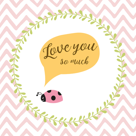 Typographic quote Love You So Much vector banner decorated ladybug on pink zig zag background Illustration
