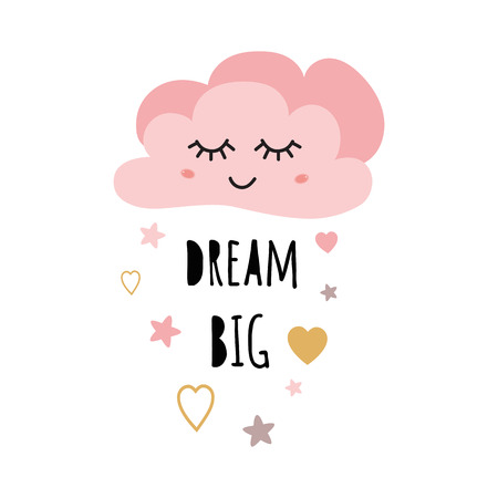 Poster for baby room with text Dream big for girl decorated cute hand drawn light pink cartoon cloud stars heart. Positive phrase for baby shower design card banner cloth Childish vector illustration.