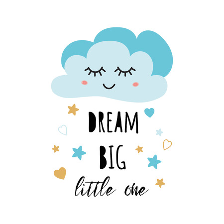 Poster for baby room with text Dream big little one decorated cute hand drawn light blue cartoon cloud star heart Positive phrase for baby shower design card banner cloth Childish vector illustration. Ilustrace