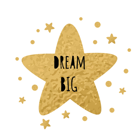 Poster for baby room with text Dream big for decorated cute hand drawn gold cartoon sleeping star. Positive phrase for baby shower design card banner cloth Childish golden vector illustration. Ilustración de vector