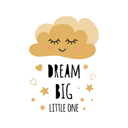 Poster for baby room with text Dream Big for girl and boy decorated cute hand drawn gold cartoon cloud stars heart Inspitaional quote baby shower design card banner cloth Childish vector illustration.