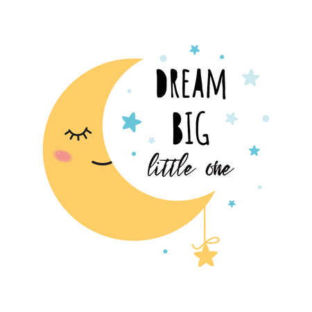 Poster for baby room with text Dream big little one decorated cute hand drawn yellow sleeping moon blue stars Positive phrase for baby shower design card banner cloth Childish vector illustration. Ilustração