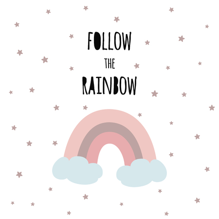 Follow the rainbow Kids magic phrase Vector print childish design