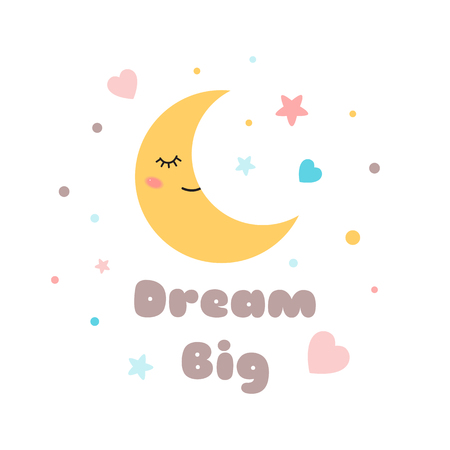 Kids poster Text Dream big Cute yellow sleeping moon with eyes cute characters banners, posters for baby room, greeting cards, kids and baby t-shirts and wear Vector Illustration. Illusztráció