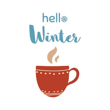 Hello winter lettering on coffee cup. Red cup with coffee, tea, cocoa Christmas time text