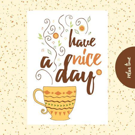 Cartel de tipografía con taza de té o café y vapor lindo. Ilustración de vector