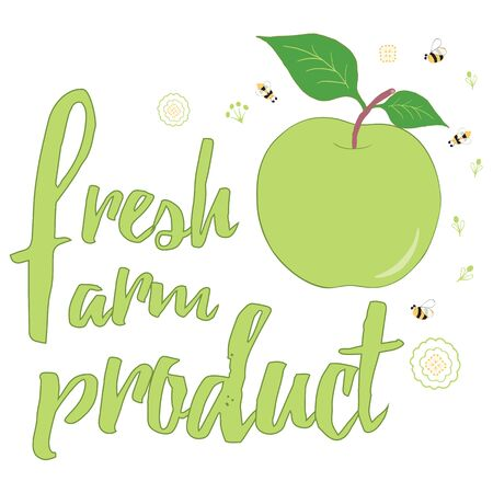 Typographic hand drawn banner with green apple, bee, flower and text. Motivational slogan for organic farm and garden. Hand written fruit quote. Fresh Farm Product. Summer bright illustration.