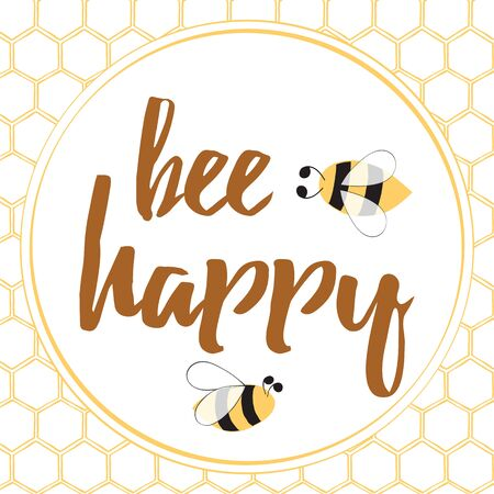 Inspiring Quote. Be Happy. Bright Lettering Motivation Design Element with Hand Drawn Bee and Honeycomb. Cute Typographical Card made in Doodle. Cute poster with cartoon animals. 向量圖像