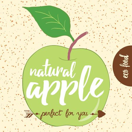 Poster with hand drawn green apple lettering Natural Apple Perfect For You. Typography banner with creative slogan. Eco food card.