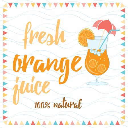 Tipographic banner with glass of orange juice, orange slice and text Fresh Orange Juice Summer cocktail background for bar or restaurant menu. Stock Illustratie