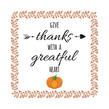 Hand drawn thanksgiving vintage card with lettering design decorated pumpkin into branch frame. Inspirational quote. Thank you banner. Positive message. Thanksgiving day element.
