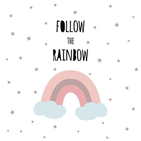 Cute pink rainbow print t shirt design with positive text Kids magic phrase for clothes banner card label symbol in pastel color Hand drawn image quote Follow the rainbow Vector Illustration. Stock fotó