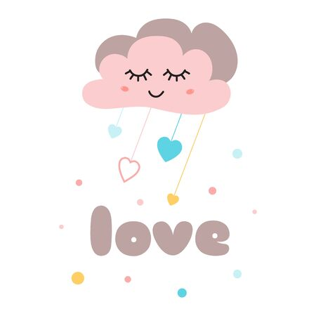Kids poster Text Love Cute pink cloud with eyes Happy Baby arrival card Cute element for baby party design Childish cartoon style print Template with lettering in bright colors Illustration.