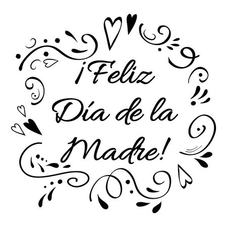 Mother Day vector greeting card. Romantic banner with ornament in black colors on white background. Lettering title in Spanish. Calligraphy phrase for invitation print sign Vector illustration
