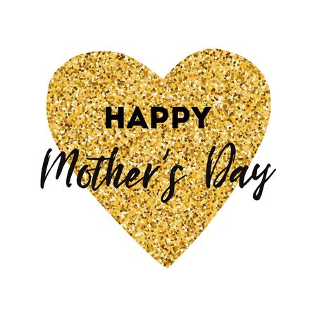 Happy Mothers Day vector greeting card. Gold heart. Text, phrase Modern romantic typography print in golden black colors. Design calligraphy phrase for banner, invitation, symbol, sign, congratulation