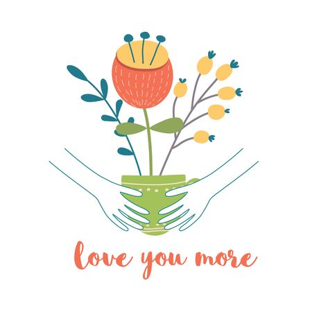 Love you more text Hands hugging cup with flowers. Cute hand drawn congratulation card element. Romantic Valentines day graphic design. Wedding bouquet, love banner, card poster Vector illustration.
