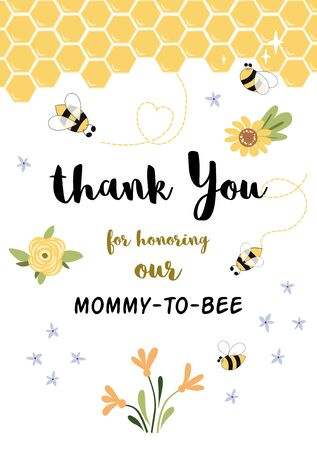 Bee Baby shower invitation template. Thank you for honoring Mommy to Bee, little honey. Sweet card with honeycomb background. Cute yellow thanks card design with bees. Vector illustration.