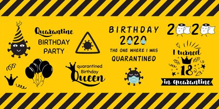 Quarantine home party clipart elements on yellow black caution banner. Home Birthday celebration stickers coronavirus. Home online party decor for virtual party. Funny phrases Kids illustration. Reklamní fotografie
