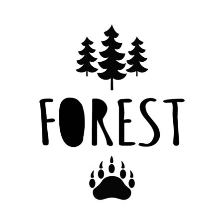 Forest text typography bear paw, adventures concept, trees. Quotes hipster logo illustration isolated on white. Hand drawn black forest icon vector. 일러스트