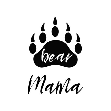 Mama bear black paw symbol. Simple forest logo with text. Bear paw silhouette. Wild icon. Kids nursery wall art poster, fabric decor, print. Vector illustration for mothers day