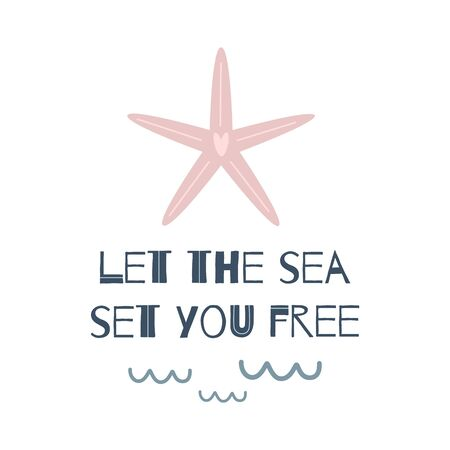 Life lettering quote. Pink sea star. Ocean poster. Kids wall art underwater life. Cute hand drawn illustration Doodling style Summer vacations poster with text. Sea print baby printable poster. Reklamní fotografie