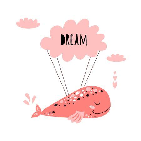 Cute pink whale. Baby Shower element. Pink whale flying on cloud. Kids birthday party. Sweet whale isolated on white. Nursery Kids room wall art decoration Vector Illustration. Text dream.