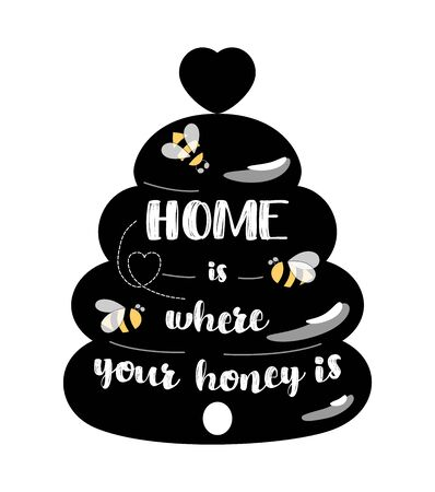 Black Bee kitchen sign, beehive home welcome sign decor. Cute honey symbol bees Home is where your honey is text. Welcome home quote. Beekeeping, apiary label. Vector illustration. Hand drawn element.