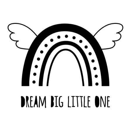 Dream big little one. Cute black rainbow with wings. Baby rainbow . Modern kids graphic element.