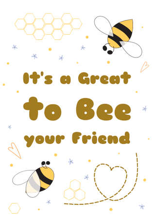 Bee Valentine card. Cute cartoon bee illustration Text Its a Great to Bee your Friend Valentines day card design