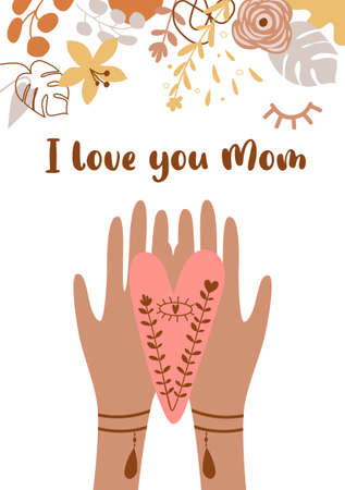 Mothers day card. Love you mom. Boho hands hold heart Boho mothers day banner. Floral bohemian illustration