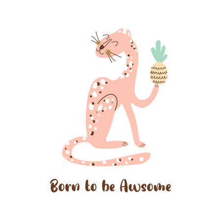 Pink wild cat. Born to be awsome. Sitting cheetah isolated animal. Sitting wild cat. Inspirational quote Cute leopard. Vettoriali