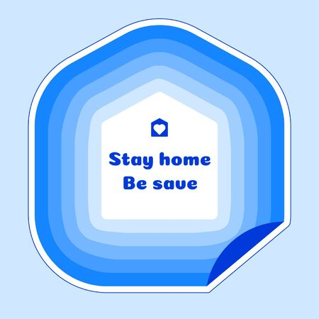 Stay home be save sticker in trendy colors