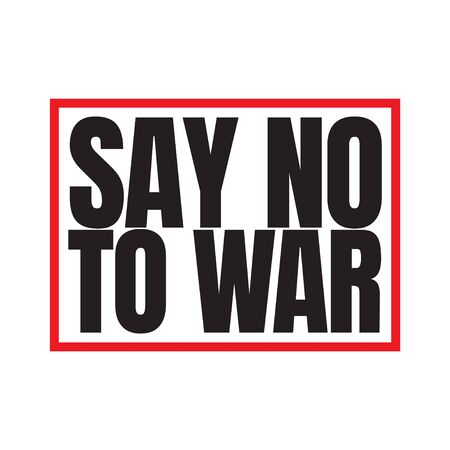 Say No to War Text Label Vector Template Design Illustration