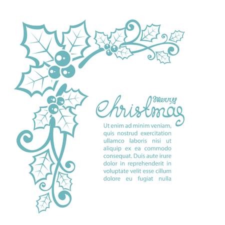 Christmas border with holly berries and text frame isolated on white background. Stock Illustratie