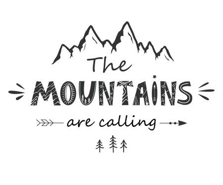 The Mountains Are Calling. Vintage lettering in Scandinavian style, vector illustration