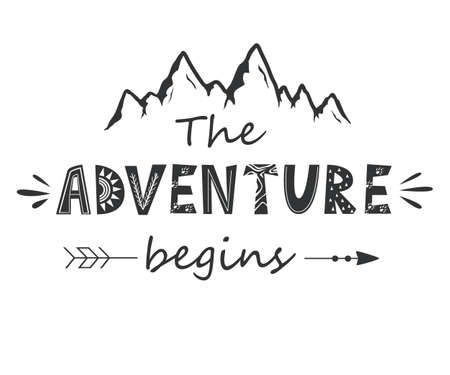 The Adventure begins lettering in Scandinavian Style. Vector illustration with mountains silhouettes. Traveling concept
