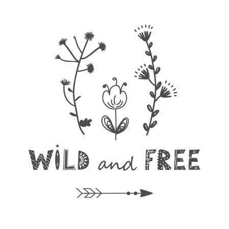 Meadow floral flowers vector illustration with Wild and Free lettering. Scandinavian meadow flower bunch clip art isolated on white. Decorative summer graphics, kids logo or nursery design