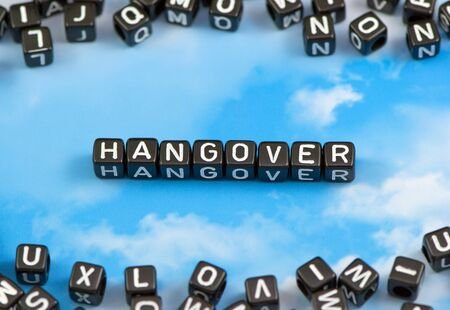 hangover: The word Hangover on the sky background