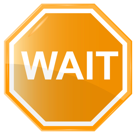 wait sign: Wait stop sign, vector  isolated on white background