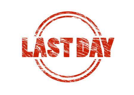 last day red rubber stamp isolated on white background Stok Fotoğraf