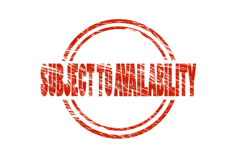subject to availability red rubber stamp isolated on white background