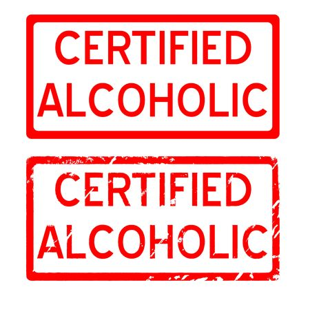 Certified Alcoholic rubber stamp. Plain or grunge. photo
