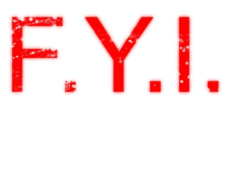 Fot Your Information F.Y.I. Hybrid spray stencil / rubber stamp design with grunge elements