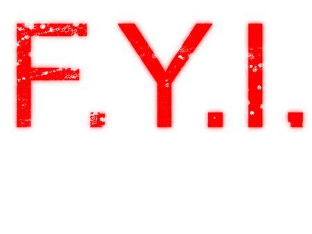 grungey: Fot Your Information F.Y.I. Hybrid spray stencil  rubber stamp design with grunge elements