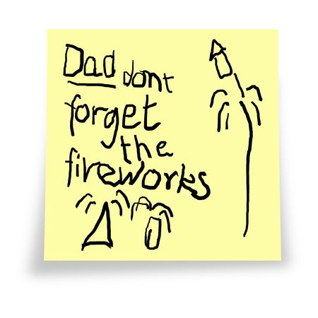notelet: Dad. Dont forget the fireworks. Reminder notelet from child. Stock Photo