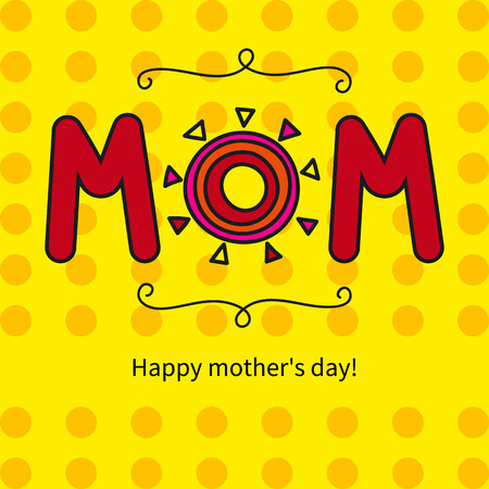 Yellow greeting card happy mothers day with hand drawn sun. Vector illustration. Illustration